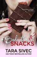 Seduction and Snacks - Sivec Tara