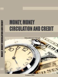 Money, money circulation and credit - Коллектив авторов